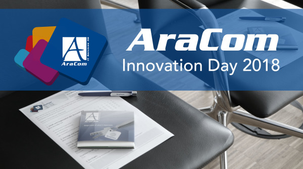 Der Wandel beginnt – Innovation Day bei AraCom